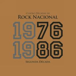 4 Decadas De Rock Nacional (1976-1986) 2006 Various Artists