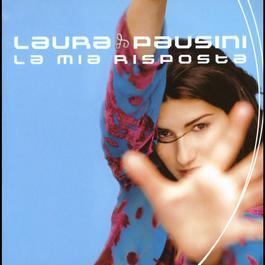 La mia risposta 2007 Laura Pausini