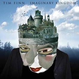 Imaginary Kingdom 2015 Tim Finn