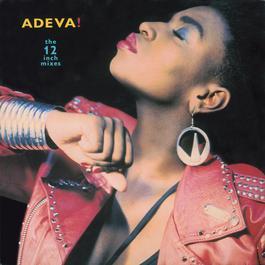 The 12 Inch Mixes 2007 Adeva