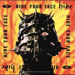 Hide Your Face 2009 Hide