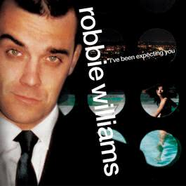 I've Been Expecting You 1998 Robbie Williams