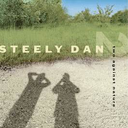 Two Against Nature 2009 Steely Dan