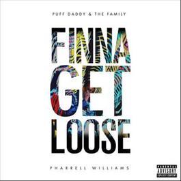 ฟังเพลงอัลบั้ม Finna Get Loose