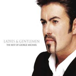 Ladies & Gentlemen-Best of George Michael 1998 George Michael
