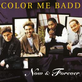 Now and Forever 1996 Color Me Badd