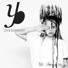 En jämviktslag 2012 Ylva Bulldozer
