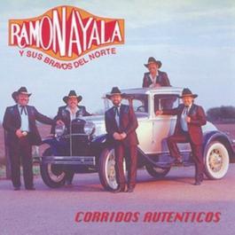 Corridos Autenticos 1995 Ramon Ayala Y Sus Bravos Del Norte