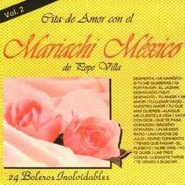 Cita de Amor Con el Mariachi México de Pepe Villa, Vol. 2 2002 Mariachi Mexico de Pepe Villa