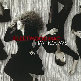 Say You Will 2003 Fleetwood Mac