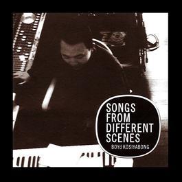 ฟังเพลงอัลบั้ม Songs from Different Scenes