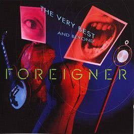 The Very Best And Beyond 1992 Foreigner