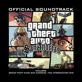 Grand Theft Auto: San Andreas Official Soundtrack 2006 Various Artists