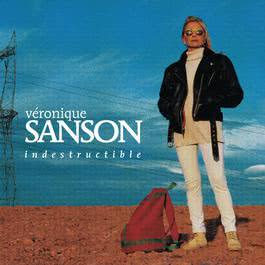 Indestructible 2007 Vronique Sanson