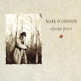 Elysian Forest 1988 Mark O'Connor