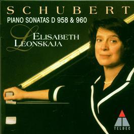 Schubert : Piano Sonatas Nos 19 & 21 (D958,D960) 2006 Elisabeth Leonskaja
