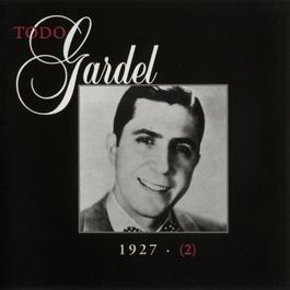 La Historia Completa De Carlos Gardel - Volumen 2 2006 Carlos Gardel
