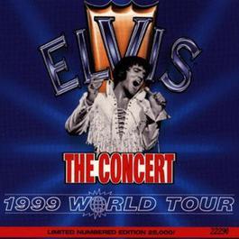 Concert (1999 World Tour) 1999 Elvis Presley