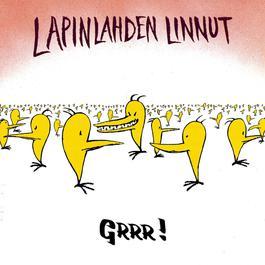 Grrr! 2006 Lapinlahden Linnut