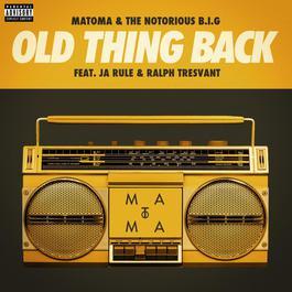 ฟังเพลงอัลบั้ม Old Thing Back (feat. Ja Rule and Ralph Tresvant)