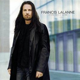 D'Une Vie A l'Autre 2003 Francis Lalanne