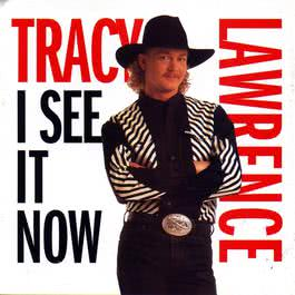 I See It Now 2009 Tracy Lawrence