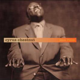 Soul Food (U.S. Version) 2010 Cyrus Chestnut