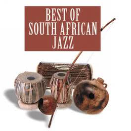 The Best Of South African Jazz 2010 Various Artists