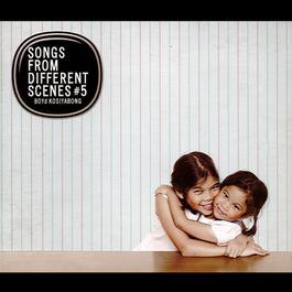 ฟังเพลงอัลบั้ม Songs from Different Scenes #5