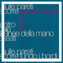 Lungo I Bordi 2007 Massimo Volume