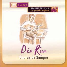 Choros De Sempre 2006 Deo Rian & Seu Bandolim