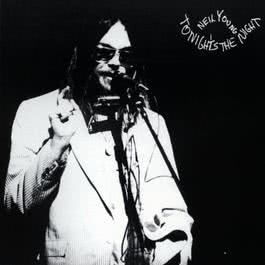 Tonight's The Night 1975 Neil Young
