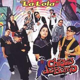 La Lola 2004 Los Chicos del Barrio