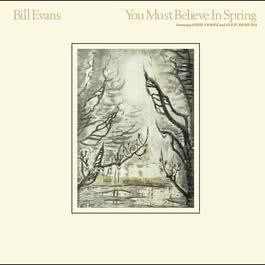 You Must Believe In Spring 2005 Bill Evans