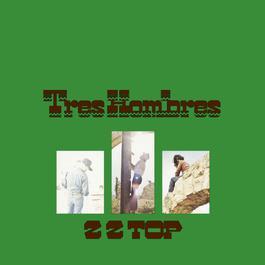 Tres Hombres 1973 ZZ Top
