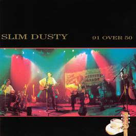 91 Over 50 2006 Slim Dusty