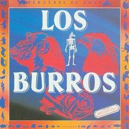 Rebuznos De Amor (1983) / Jamon De Burro (1987) 2004 Los Burros