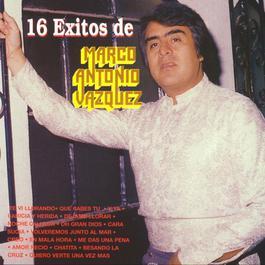 16 Exitos de Marco Antonio Vazquez 2010 Marco Antonio Vázquez