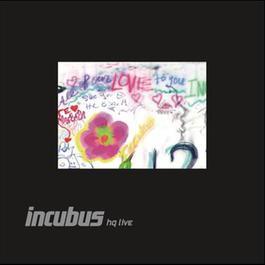 อัลบั้ม Incubus HQ Live Deluxe Edition