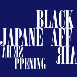 Japanese Happening 2008 Black Affair