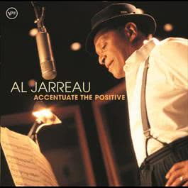 Accentuate The Positive 2004 Al Jarreau