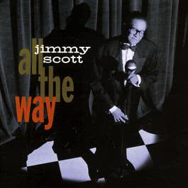 All The Way 2010 Jimmy Scott