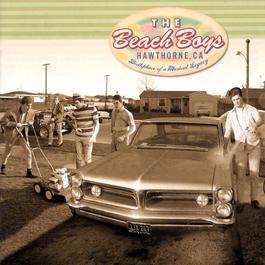 Hawthorne, CA 2001 The Beach Boys