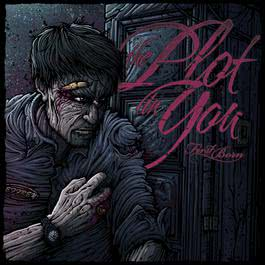 First Born 2013 The Plot In You