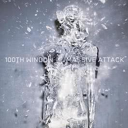 100th Window 2003 Massive Attack