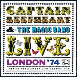 Live - London '74 2006 Captain Beefheart
