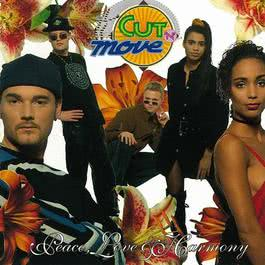 Peace, Love & Harmony 2010 Cut 'N' Move