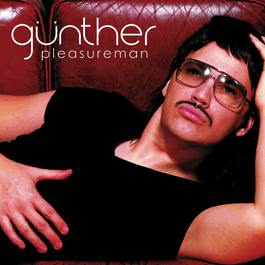Pleasure Man (US version) 2009 Gunther