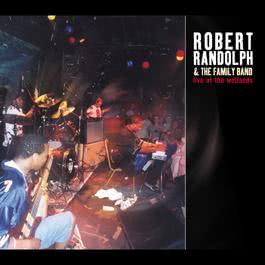Live At The Wetlands 2003 Robert Randolph & The Family Band
