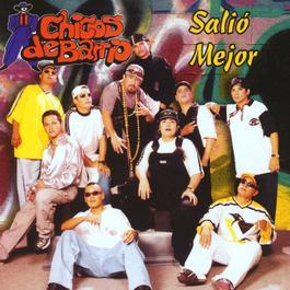 Salió mejor 2000 Los Chicos del Barrio